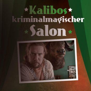 Titelbild: Kalibos kriminalmagischer Salon